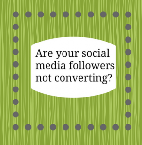social-media-followers-not-converting