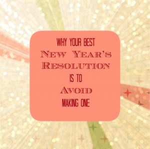 dont-make-new-years-resolution