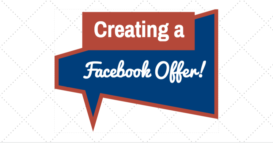 Creating a Facebook Offer for your Small Business