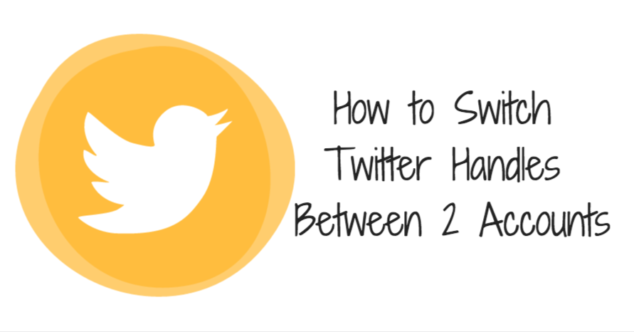 How to Switch Twitter Handles Between 2 Accounts