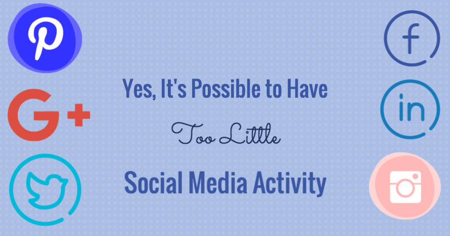 Yes, It's Possible to Have Too Little Social Media Activity
