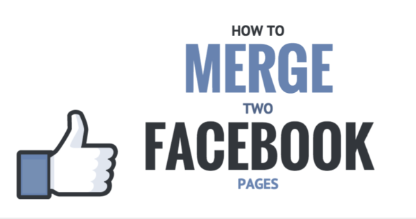 How to Merge 2 Facebook Pages