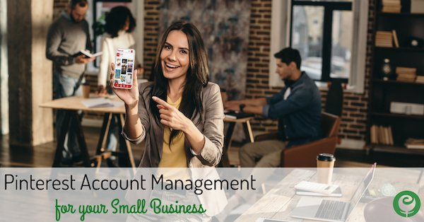 Pinterest Account Management for your Small Business