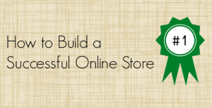 how-to-build-successful-online-store