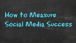 How-do-you-measure-social-media-success