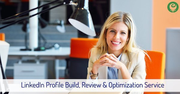 LinkedIn Profile Build, Review & Optimization Service
