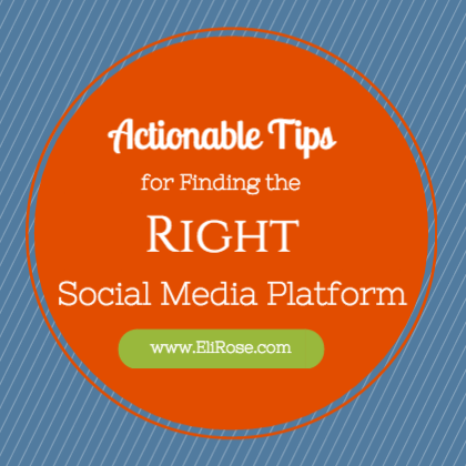 Actionable tips for choosing the right social media platform for your small business
