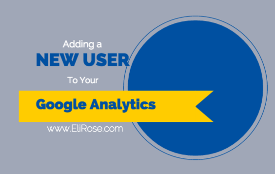 How to Add a New User to your Google Analytics Account