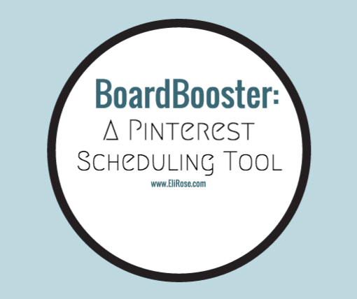 BoardBooster, a Pinterest Scheduling Tool