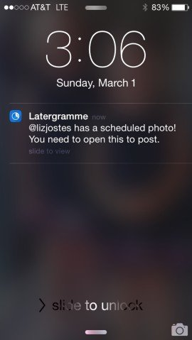 Latergramme phone scheduled photo notification