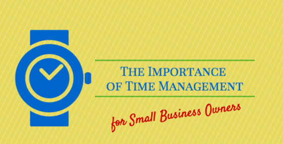 importance of time management for small business owners
