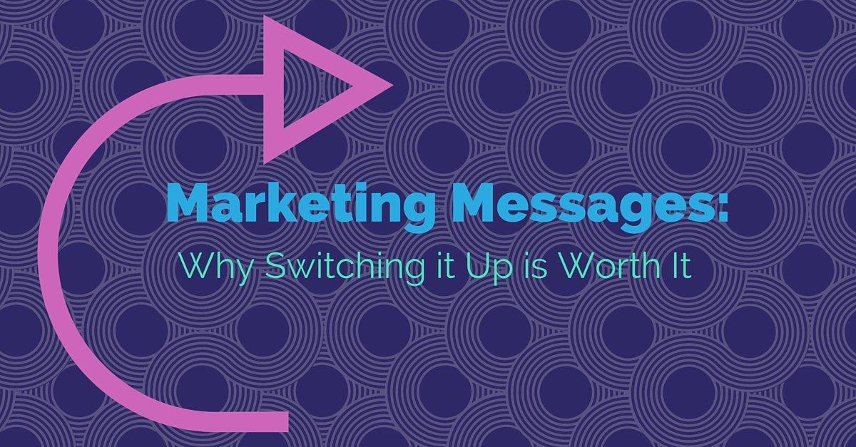 Change Marketing Message