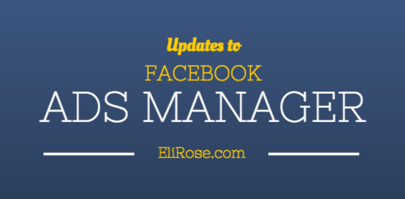 New Facebook Ads Manager Updates