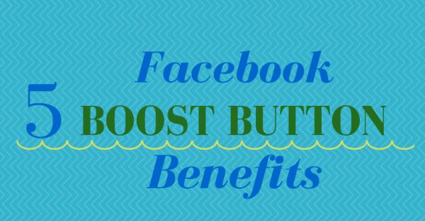Facebook Boost Button Benefits