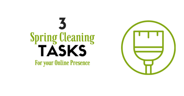 spring cleaning tasks for online presence