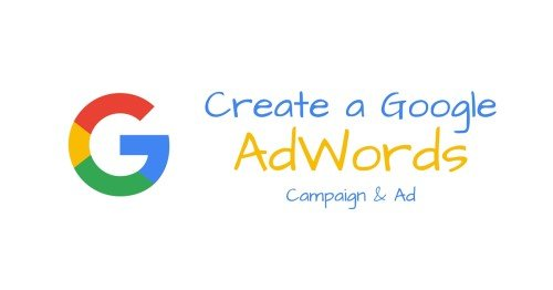Create a Google AdWords Campaign & Ad