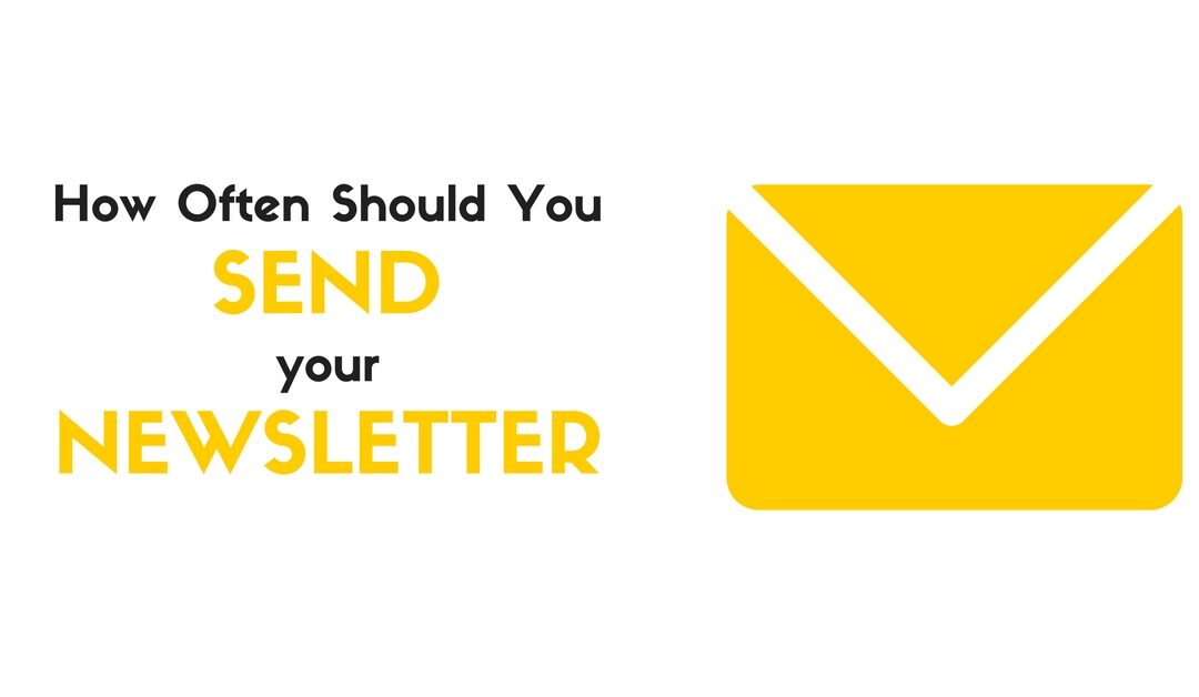 How Often Should You Send Your Newsletter?