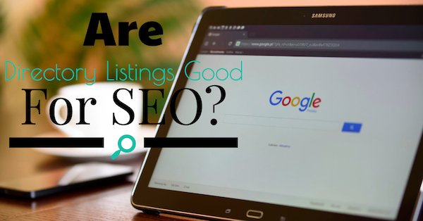 Are Directory Listings Good for SEO?
