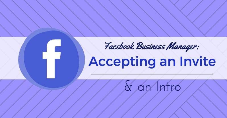 facebook business manager accepting an invite