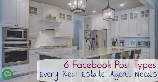 6 Facebook Post Types Every Real Estate Agent Needs to Use