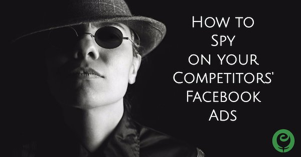 See Competitors' Facebook Ads to Inspire & Improve your Ads