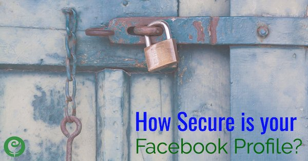 How Secure is your Facebook Profile