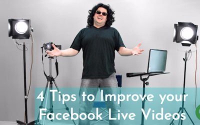 4 Tips to Improve your Facebook Live Videos