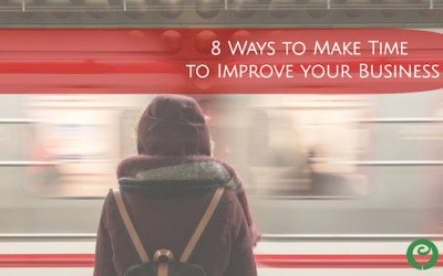 How to make time to improve your business while running your business