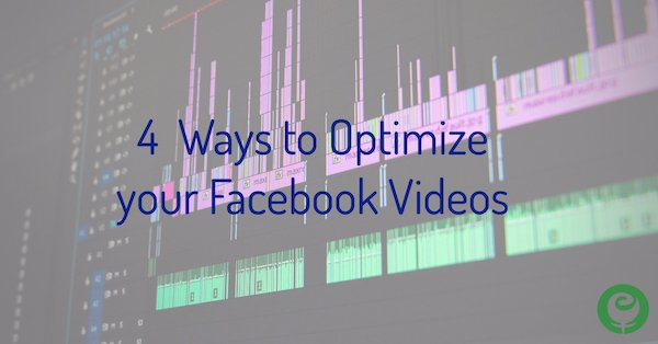 Optimize Facebook Videos