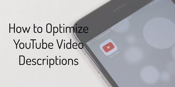 Optimize YouTube Video Descriptions