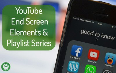 YouTube Video End Screen Elements & Video Series