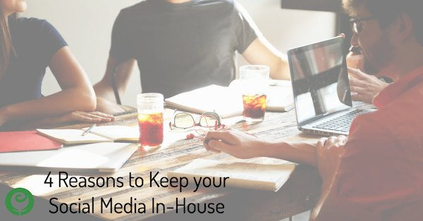 When you should keep your social media in-house