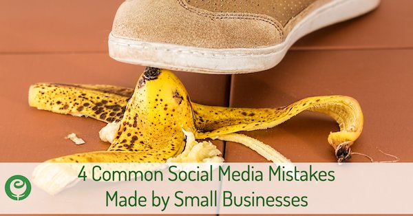 Social Media Mistakes made by Small Businesses