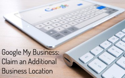 Claim an Additional Business Location on Google My Business