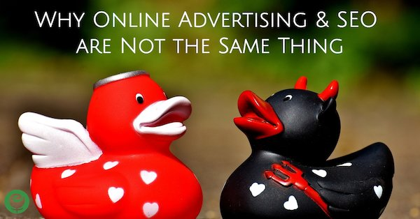 Why Online Advertising and SEO are Not the Same Thing