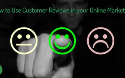 How to Use Customer Reviews in your Online Marketing