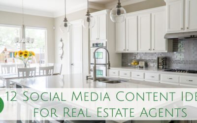 12 Social Media Content Ideas for Real Estate Agents
