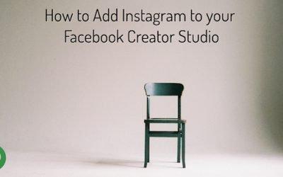 How to Add Instagram to your Facebook Creator Studio