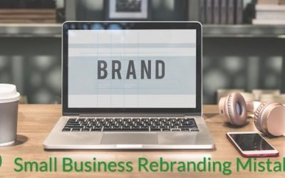 4 Small Business Rebranding Mistakes