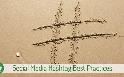 Social Media Hashtag Best Practices