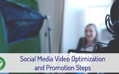 Social Media Video Optimization and Promotion Steps