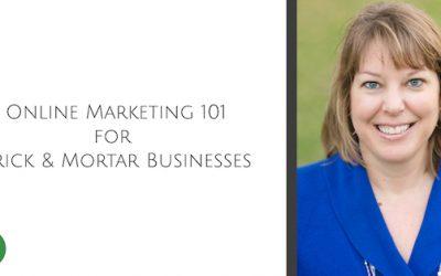 Online Marketing 101 for Brick & Mortar Businesses